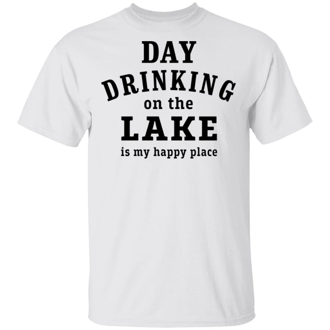 Day drinking on the lake is my happy place shirt, sweatshirt, ladies tee